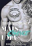 Mais Uma Chance: Dark Angels Motorcycle Club #1 (Portuguese Edition)