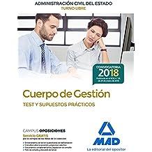 Cuerpo de Gestión de la Administración Civil del Estado (Turno Libre). Test y supuestos prácticos