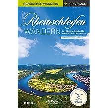 Rheinschleifen - Offizieller Wanderführer. Schöneres Wandern Pocket. GPS, Detailkarten, Höhenprofile, herausnehmbare Übersichtskarte, ... inklusive Faltkarte und Online-Anbindung.