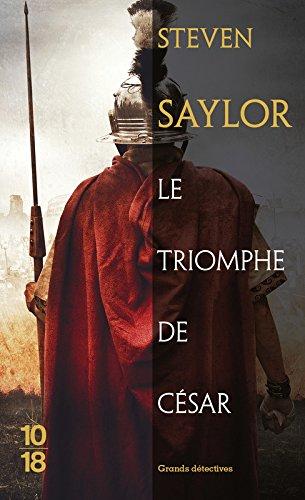 Le triomphe de César par Steven SAYLOR