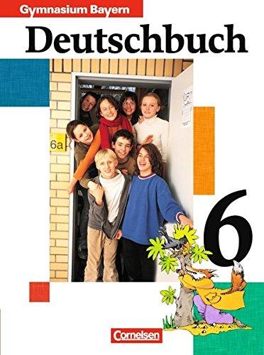 Deutschbuch Gymnasium - Bayern / 6. Jahrgangsstufe - Schülerbuch, 2. Auflage