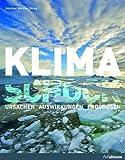 Klimaschock: Ursachen, Auswirkungen, Prognosen -