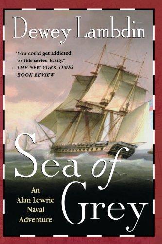 Sea Of Grey (Alan Lewrie Naval Adventures (Paperback))
