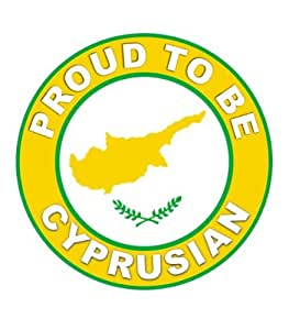 Proud To Be Cyprusian - Cyprus Flag Car Sticker Sign
