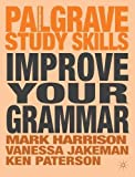 Improve Your Grammar (Palgrave Study Skills)