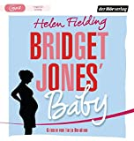 Bridget Jones' Baby (Die Bridget-Jones-Serie, Band 3) - Helen Fielding