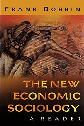 The New Economic Sociology: A Reader (2004-07-26)
