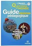 Questionner le monde CE2 : Guide pédagogique (1Cédérom)