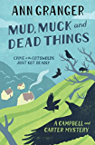 Mud, Muck and Dead Things: Campbell & Carter Mystery 1 (Campbell and Carter)
