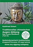 Traditionelles chinesisches Augen-QiGong (Amazon.de)