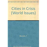 Cities In Crisis (World Issues)
