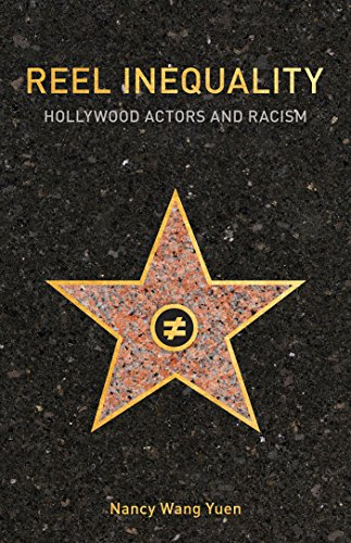 Reel Inequality: Hollywood Actors and Racism (English Edition) (Reel Cast)
