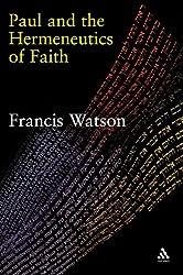 Paul and the Hermeneutics of Faith: 0