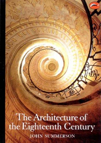 The Architecture of the Eighteenth Century (World of Art) por John Summerson