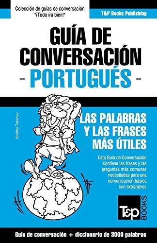 Guia de Conversacion Espanol-Portugues y Diccionario Conciso de 1500 Palabras