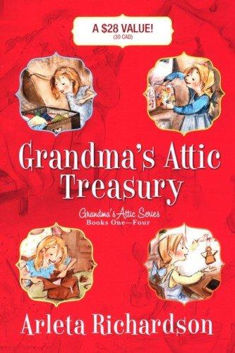Grandma's Attic Treasury por Arleta Richardson