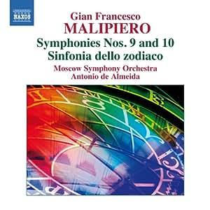 Malipiero: Symphonies Nos. 9 and 10 (Symphonies Vol. 5)