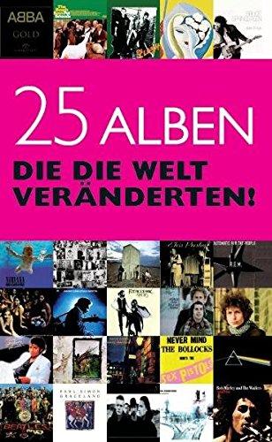 25 Alben Die Die Welt Veränderten (Nachschlagewerk): Sammelband (Vinyl Album-kunst)
