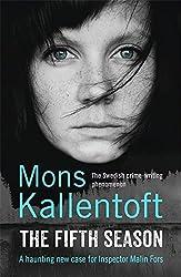 The Fifth Season (Malin Fors 5) by Mons Kallentoft (2014-09-25)