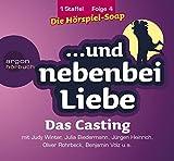 Das Casting, 1. Staffel, Folge 4 (...und nebenbei Liebe) - Katrin Wiegand