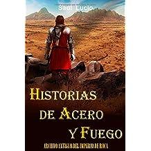 Historias de Acero y Fuego (Imperio de Roca)
