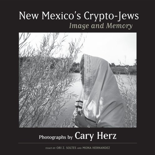 New Mexico's Crypto-Jews: Image and Memory