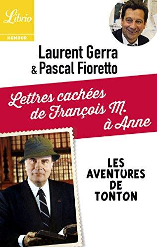 Lettres cachées de François M. à Anne: Les aventures de tonton