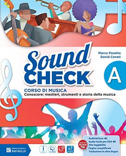 Sound check. Vol. A. Con Mio book. Con e-book. Con espansione online. Per la Scuola media