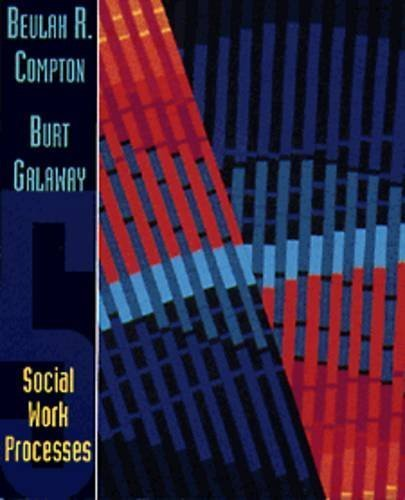 social-work-processes-by-beulah-r-compton-1994-03-22