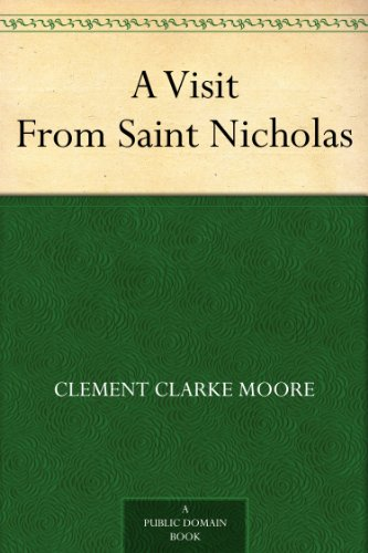 A Visit From Saint Nicholas (English Edition)