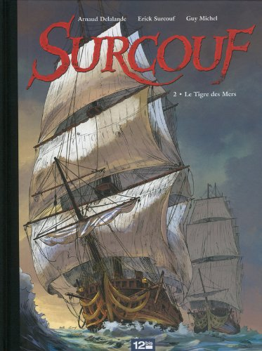Surcouf, Tome 2 : Le Tigre des Mers