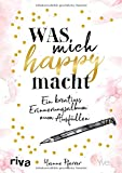 Was mich happy macht: Ein kreatives Erinnerungsalbum zum Ausfüllen - Yvonne Pferrer