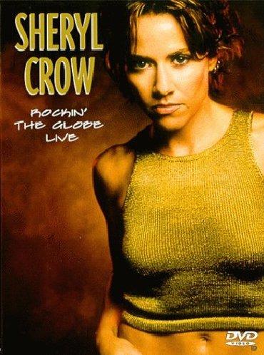 Book's Cover of Sheryl Crow  Rockin the globe  Live Import anglais