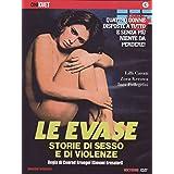Le evase - Storie di sesso e di violenza