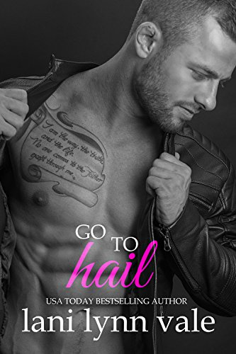 Go to Hail (The Hail Raisers Book 2)