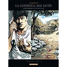 Commedia des Ratés (La) - tome 1 - La Commedia des Ratés (1)