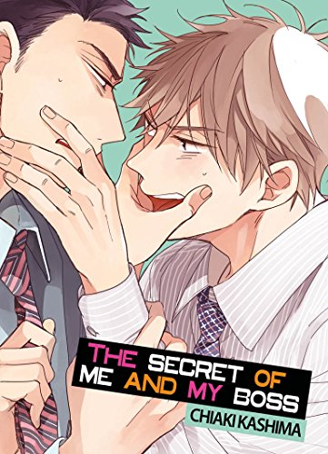 The Secret of Me and My Boss - Livre (Manga) - Yaoi - Hana Collection par Chiaki Kashima
