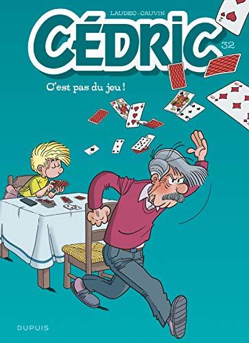 Cédric - tome 32 - C'est pas du jeu ! par Cauvin