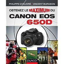 Obtenez le maximum du Canon EOS 650D