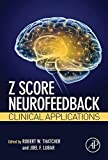Z Score Neurofeedback: Clinical Applications (English Edition)