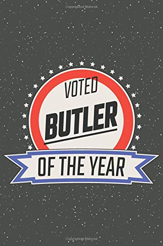 Voted Butler Of The Year: Notebook, Planner or Journal | Size 6 x 9 | 110 Lined Pages | Office Equipment, Supplies | Great Gift Idea for Christmas or Birthday for a Butler (Uniform Für Nanny)