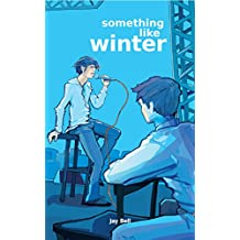 Something Like Winter (Something Like... Book 2)