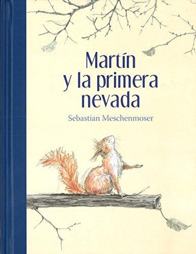 SPA-MARTIN Y LA PRIMERA NEVADA (Especiales de a la Orilla del Viento) -