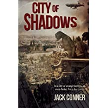 City of Shadows by Mr. Jack Conner (2013-01-28)