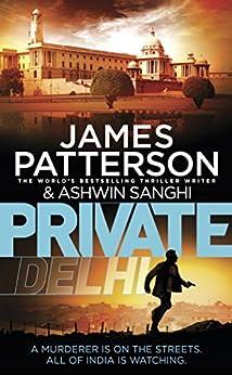 Private Delhi by [Patterson, James, Sanghi, Ashwin]