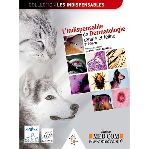 L?Indispensable de dermatologie canine et féline