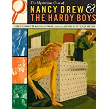 The Mysterious Case of Nancy Drew and the Hardy Boys by Carole Kismaric (1998-10-20)