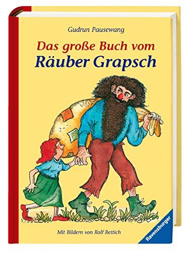 Buchseite und Rezensionen zu 'Das große Buch vom Räuber Grapsch (Kinderliteratur)' von Gudrun Pausewang