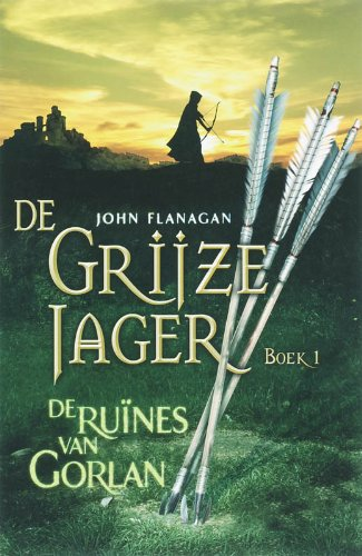 De ruïnes van Gorlan (De Grijze Jager, Band 1)