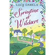 Springtime at Wildacre: a gorgeously uplifting, feel-good romance: Book 3 (The Hope Meadows Series)